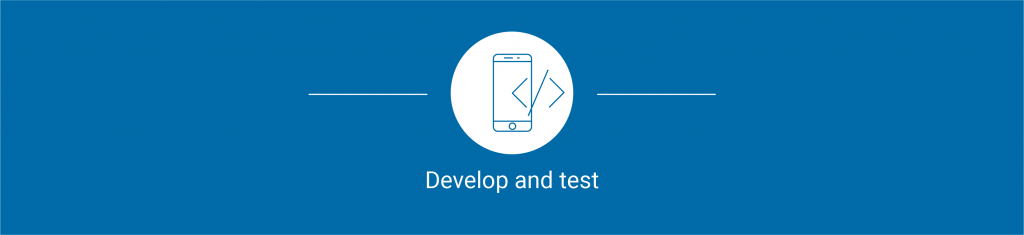 Series: From idea to app - Develop and Test 4/6
