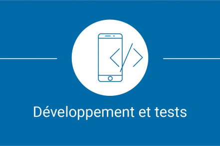 De l'idée à l'application - developpement et tests