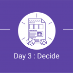 Day 3 Decide - Design Sprint - A proven use case