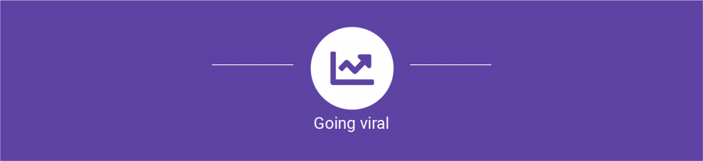 Series Growth Hacker? Marketing your app is not an extra task 4/6 - Going viral