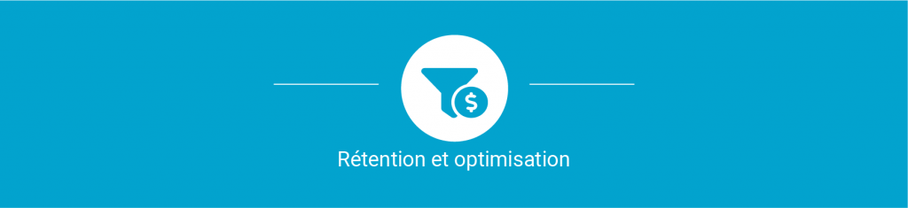 Series Growth Hacker? Marketing your app is not an extra task 5/6 - Retention et optimisation